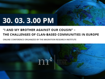 "Youtube: ""I And My Brother Against Our Cousin"" — The Challenges Of Clan-based Communities In Europe"