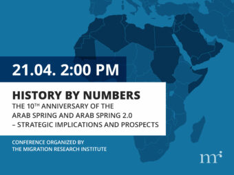 History By Numbers: The 10th Anniversary Of The Arab Spring And Arab Spring 2.0 — Strategic Implications And Prospects